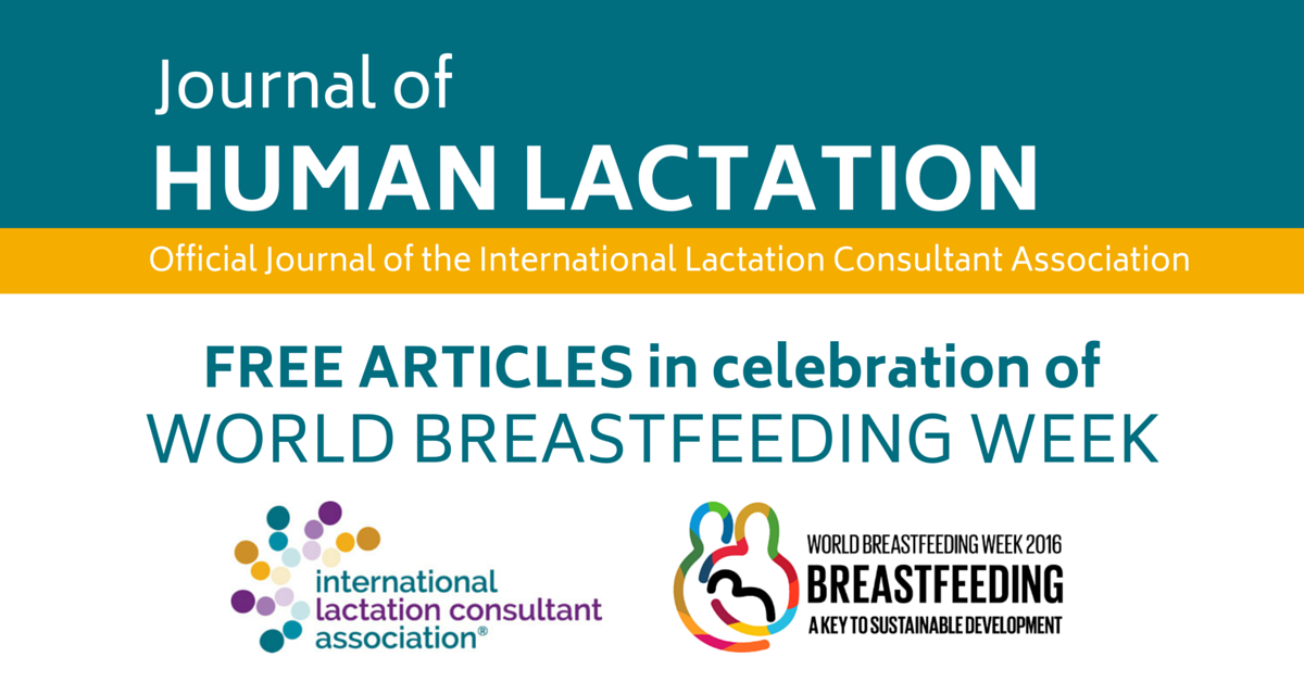 World Breastfeeding Week: FREE Articles in the Journal of Human Lactation